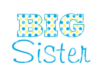 Big Sister Large Digital Clip Art for iron-ons, heat transfer, Scrapbooking, Cards, Tags, DIY