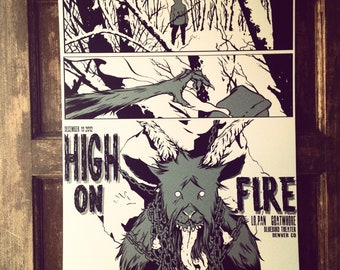 High on Fire Screen Print for their show at the Bluebird Theater in Denver Co on December 11th