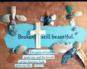 Broken is Beautiful Upcycles