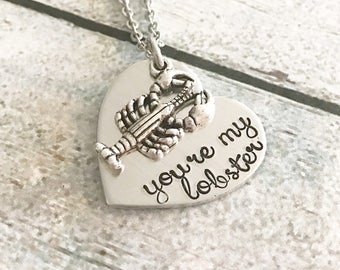 You're my lobster - FRIENDS necklace - lobster necklace - hand stamped necklace - couples necklace- bff necklace - You are my lobster
