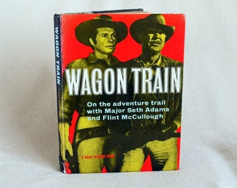 WAGON TRAIN 1959 - A Daily Mirror Book