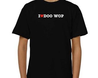 I Love Doo Wop Children T-Shirt