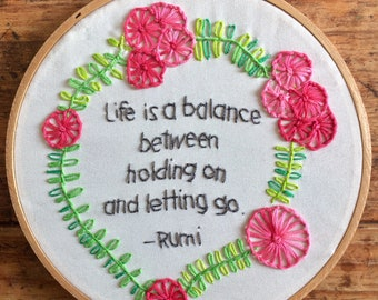 Life is a balance - hand embroidery hoop art