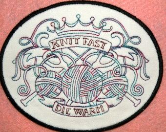"Knit Fast, Die Warm Iron on Patch 5.59"" X 4.59 """