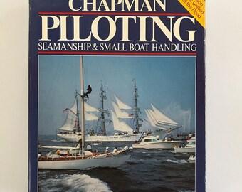 Chapman Piloting Seamanship and Small Boat Handling 1981