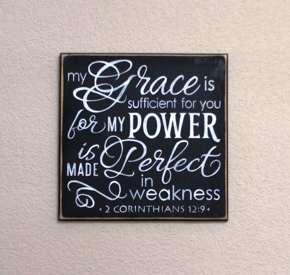 My Grace is Sufficient for you - 2 Corinthians 12:9 - 12 x 12 - Hand Painted Wooden Sign - Any Color - Scripture - Black Chalk paint - Wood