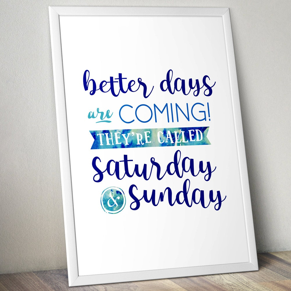 Funny Motivational Posters Happy Weekend Typography Quote