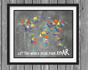 Dinosaur Wall Art - World Map - Let the World Hear Your Roar - DIY Printable File - Instant Download - CHALKBOARD