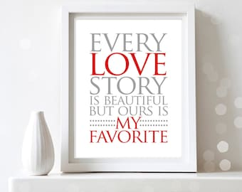 """Printable Valentines Day Decor Poster Print  """"Every Love Story..."""" Decoration INSTANT DOWNLOAD  Sign Art Wall Decor DIY Valentine Gifts"""