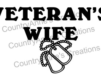SVG PNG DXF Eps Ai Wpc Cut file for Silhouette, Cricut, Veteran's Wife svg