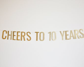 Cheers to 10 Years Banner - Anniversary Party Banner, Birthday Banner, 10th Birthday Party, 10th Anniversary Party