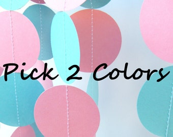 Circle Paper Garland - PICK YOUR COLORS - 5 Feet