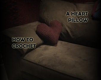 How to Crochet a Heart Pillow - Crochet Pattern - Crochet Heart Pattern - Crochet PDF - Crochet Pillow Pattern - Valentines Day Crochet