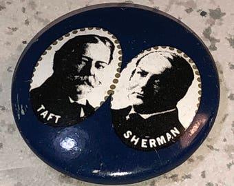 VINTAGE PINBACK PIN Taft Sherman collectible original campaign politics presidential historical elections rare Taft Sherman blue white