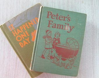 Vintage Children's Readers Peter's Family and It Happened One Day