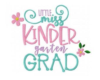 Little Miss Kindergarten Grad Machine Embroidery Digital Download