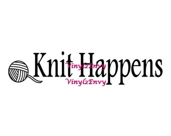 Knit Happens - Car Decal - Vinyl Car Decals, Window Decal, Signage, Knitting Decal