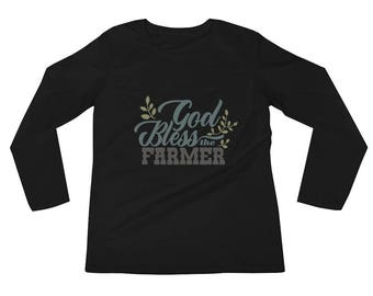 God Bless the Farmer Appreciation  Ranch Country Longsleeve