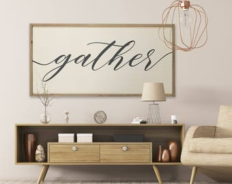 Gather 48x24 MORE COLORS / hand painted / wood sign / farmhouse style / rustic