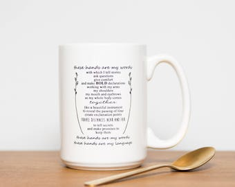 White ASL Quote Mug 15oz