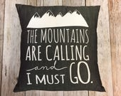 "Grey Denim 14"" Pillow ""The Mountains Are Call..."