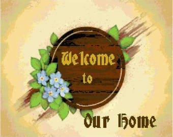 Welcome to Our Home 2 Cross Stitch Chart