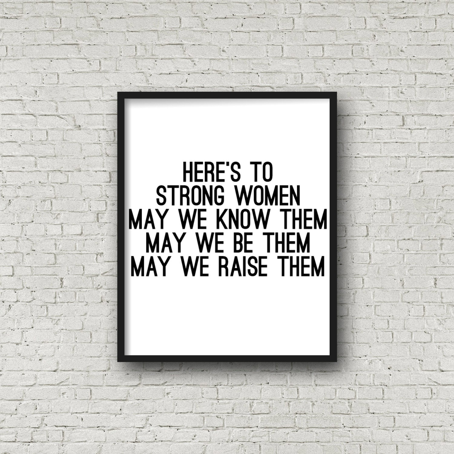 Quotes About Strong Black Woman Here's To Strong Women Poster Print Quote Prints Women