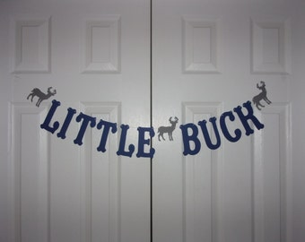 LITTLE BUCK Letter Banner - Navy Blue & Medium Grey - Boy Baby Shower Banner - Hunt Hunting Birthday Party