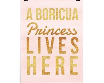A Boricua Princess Lives Here Poster