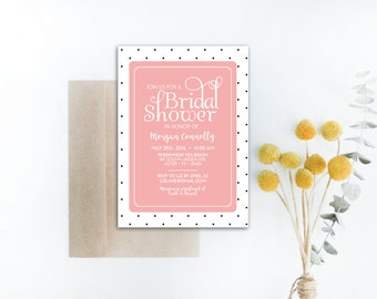 INSTANT DOWNLOAD bridal shower invitation / polka dot bridal shower / polka dot invite / blush bridal shower / blush invite / diy invite