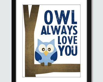 Owl Always Love You - Wall Art - 8x10 Baby Nursery Custom Wall Print Poster