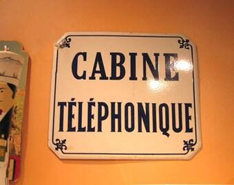 "Vintage French Enamel Sign ""Cabine Telephonique"""