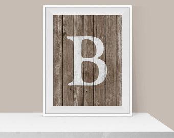 B Art Print - Monogram Art - Family Wall Decor - Rustic Letter Print - Home Decor - Printable Wall Art - Letter Print - Personalized Gift