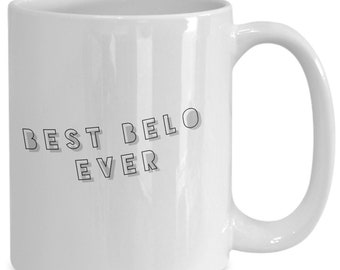 Best belo ever - awesome father's day gift, present for spanish grandpa or new grandfather
