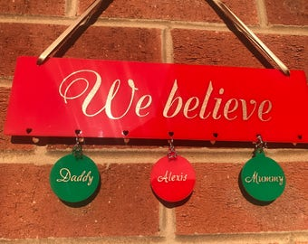Christmas - Personalised Hanging Sign - We believe - Up to 7 names can be added
