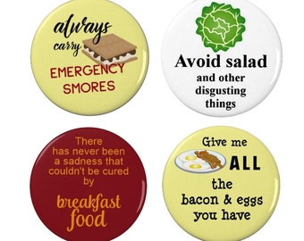 Parks and Recreation - Food Quotes  - Badge/Fridge Magnet- Parks and Rec - Smores - Bacon and Eggs - Salad - Breakfast