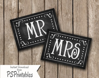 DIY Printable Wedding MR & MRS chair signs in chalkboard style - instant download - Rustic collection - choose 5x7 or 8x10