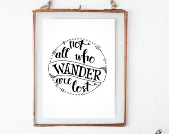 "Handwritten ""not all who wander are lost"" Original Print"