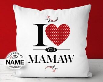 I Love You Mamaw, Grandma Gift, Mamaw Birthday, Mother's Day, Mamaw Pillow, Mamaw