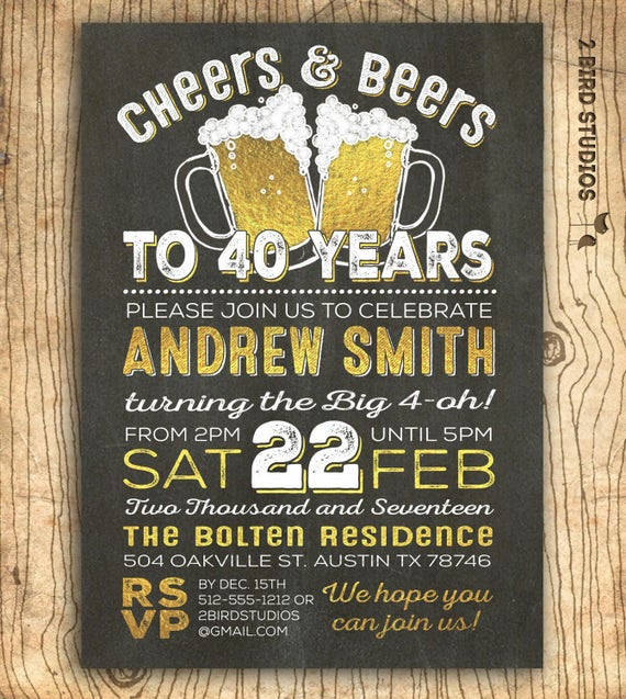 40th birthday invitation for men cheers beers to 40 years filmwisefo Choice Image