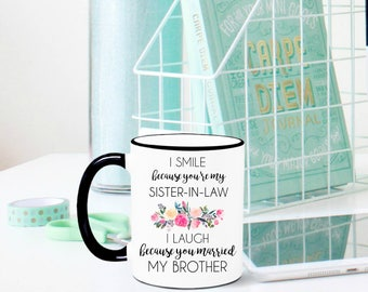 Sister-In-Law Mug, Sister-In-Law Gift, Sister in law Mug, Sister in Law Gift, Gift for sister-in-law, wedding gift, wedding mug, sis in law