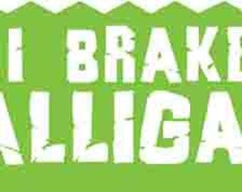 Vintage Style Everglades I Brake For Alligators  Florida Travel Decal bumper sticker