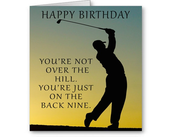 Golf birthday card youre not over the hill youre bookmarktalkfo Choice Image