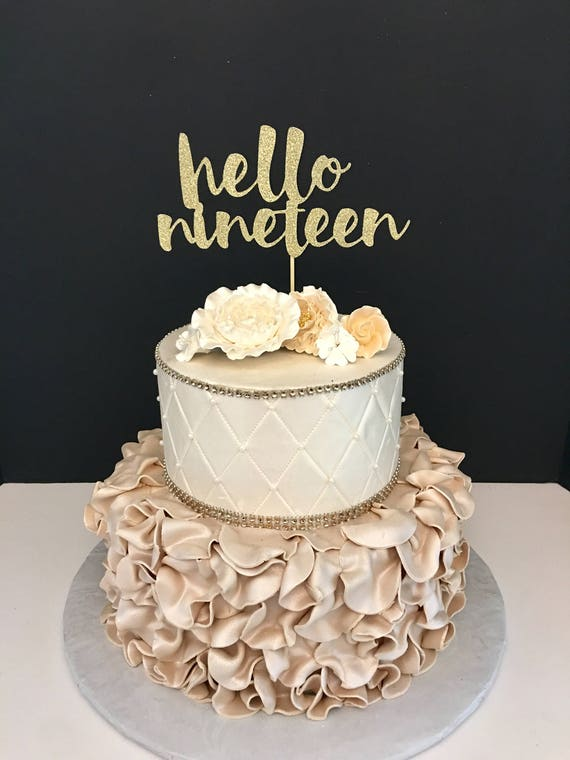 19th birthday cake any number gold glitter hello nineteen cake topper 19th 1039