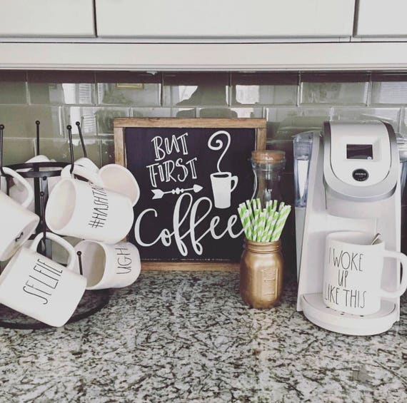 Kitchen Coffee Signs: But First Coffee Sign Coffee Sign But First Coffee Kitchen