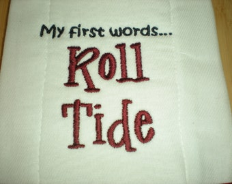 Diaper Burp My First Words Roll Tide Embroidered Shower Gift