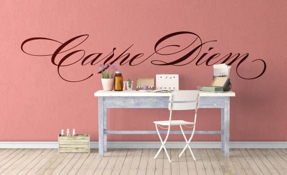 Carpe Diem, Seize the Day,  Motivational Vinyl Decal / Sticker collection for wall / window decor