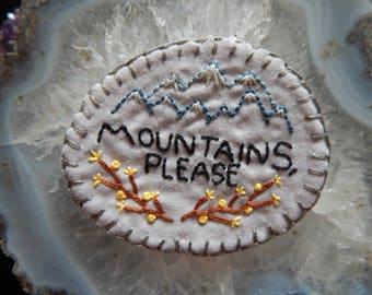 Hand embroidered Mountains, Please PNW Patch