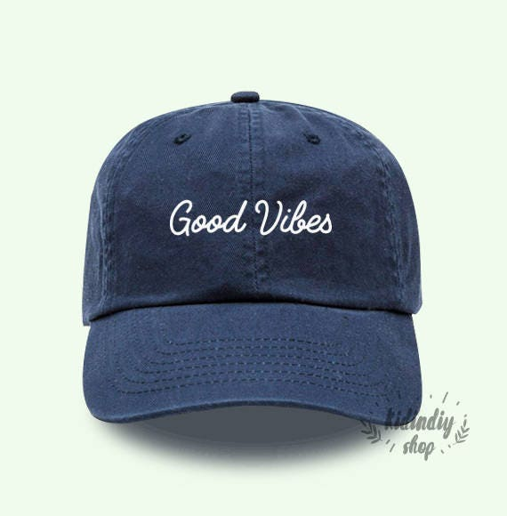 Good Vibes Baseball Hat Embroidered Baseball Caps Low Profile Unisex Adjustable Cap Pinterest Instagram Tumblr by Etsy