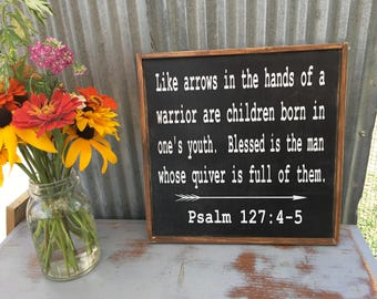 Like arrows in the hand of a warrior sign, Psalm 127, 12x12, children's signs, custom signs